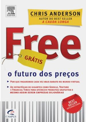 Free, o futuro dos preços - Chris Anderson